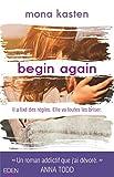 Lire le livre Begin again gratuit