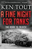 A Fine Night for Tanks: The Road to Falaise (English Edition)