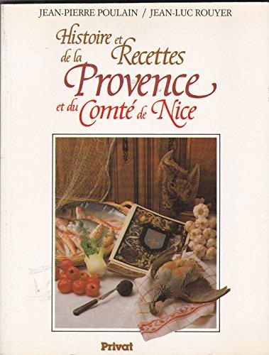 Histoire et recettes de la Provence et du comté de Nice