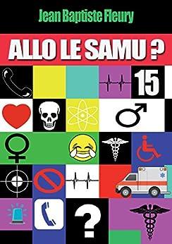 Allô le Samu ?: Brèves d'Hôpital