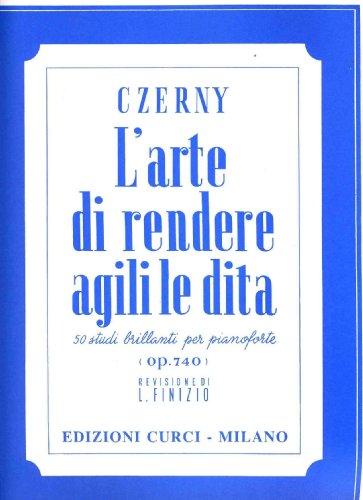 Czerny - L'arte di rendere agili le dita OP. 740 L. usato  Spedito ovunque in Italia
