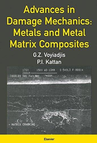 Advances in Damage Mechanics: Metals and Metal Matrix Composites (English Edition) por George Z. Voyiadjis