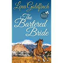 The Bartered Bride (The Brides Book 3)