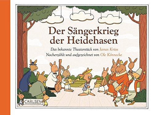 Der Sängerkrieg der Heidehasen: Nacherzählt und aufgezeichnet von Ole Könnecke par James Krüss