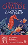 Ce que je sais de Vera Candida (Litterature Generale)