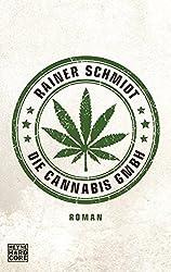 Die Cannabis GmbH: Roman