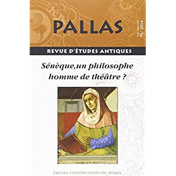 Seneque un Philosophe Homme de Theatre