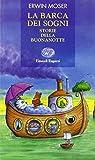 Scarica Libro La barca dei sogni Storie della buonanotte (PDF,EPUB,MOBI) Online Italiano Gratis