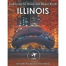 Illinois - Kulinarische Reise mit Mirko Reeh
