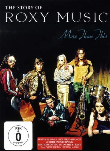 Roxy Music - More than This/The Story of Roxy Music (Roxy Music Dvd)