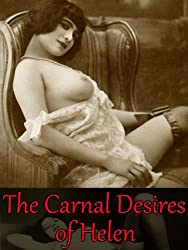 The Carnal Desires of Helen: The Adventurous Romance Romp of a Dirty Detective (Love and Lust Adventure Fiction Books for Couples Book 1)