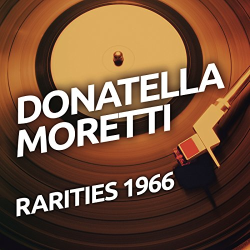 donatella-moretti-rarietes-1966