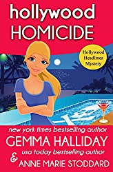 Hollywood Homicide (Hollywood Headlines Mysteries Book 5)