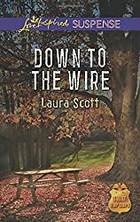 Down to the Wire (SWAT: Top Cops) by Laura Scott (2014-10-07)