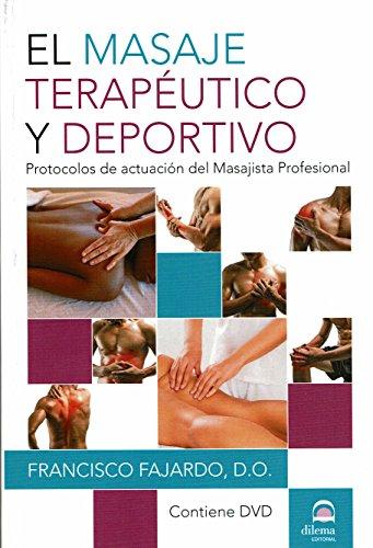 Masaje terapéutico y deportivo,El (Incluye CD) por Francisco Fajardo Ruiz