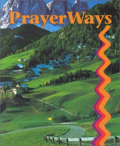 PrayerWays: (Student Text) (High school textbooks) by Carl Koch (2000-09-16) par Carl Koch