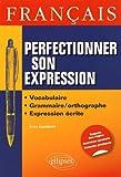 Français Perfectionner Son Expression