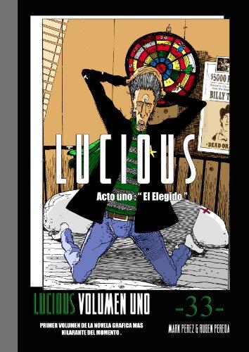 Lucious ( Volumen Uno .)
