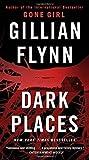 Dark Places by Flynn, Gillian (2014) Mass Market Paperback