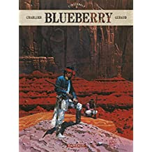 Blueberry - Intégrales - tome 6 - Blueberry - intégrale