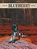 Blueberry - Intégrales - tome 6 - Blueberry - intégrale