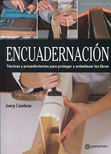 Encuadernación (Arte y Oficios) por Josep Cambras