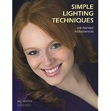 Simple Lighting Techniques for Portrait Photographers (Amherst Media, Inc.)