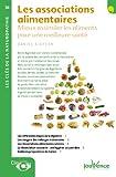 Les associations alimentaires - Mieux assimiler les aliments pour une meilleure santé