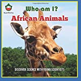 African Animals (Who am I?)