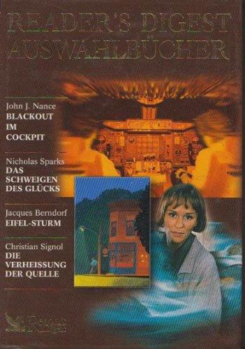 readers-digest-auswahlbucher-2001-blackout-im-cockpit-das-schweigen-des-glucks-eifel-sturm-die-verhe