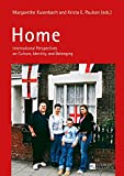 Home: International Perspectives on Culture, Identity, and Belonging