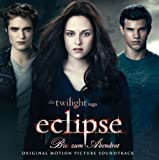 Die Twilight Saga: Eclipse - Bis(s) zum Abendrot (German Version incl. Bonus Track)