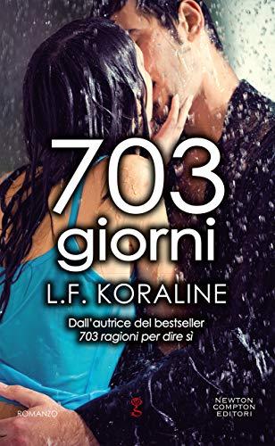 703 giorni di [Koraline, L.F.]