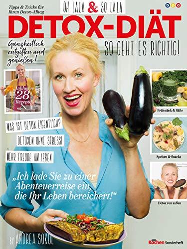 Simply Kochen Sonderheft: DETOX-DIÄT: So geht es richtig!