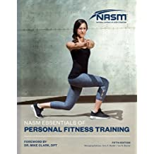 NASM Essentials of Personal Fitness Training (National Academy of Sports Medicine)