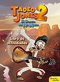 Tadeo Jones 2. El secreto del Rey Midas : libro de actividades