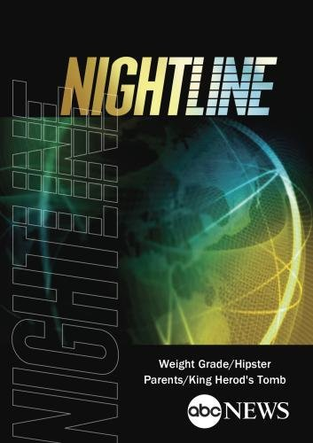 Preisvergleich Produktbild ABC News Nightline Weight Grade / Hipster Parents / King Herod's Tomb