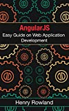 AngularJS Easy Guide on Web Application Development.This book discusses AngularJS in detail. The first part of the book is an explanation ofwhat AngularJS is, its relationship to Javascript, and how it can be used. The book then guides you on how to...