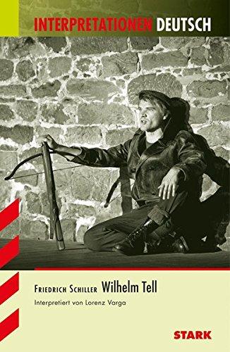 Interpretationen Deutsch - Schiller: Wilhelm Tell