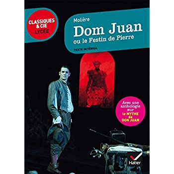 Dom Juan: suivi d'une anthologie sur le mythe de Don Juan