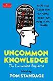 Uncommon Knowledge: Extraordinary Things That Few People Know (Economist Explains)