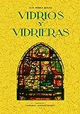 Artes decorativas españolas : vidrios y vidrieras