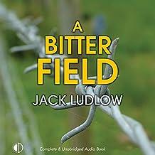 A Bitter Field: Road to War, Book 3