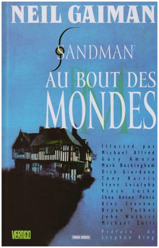 Sandman, Tome 8 : Au bout des mondes