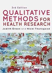 Qualitative Methods for Health Research (Introducing Qualitative Methods series)