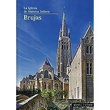 Brügge: La Iglesia de Nuestra Senora (Kleine Kunstführer / Kleine Kunstführer / Kirchen u. Klöster)