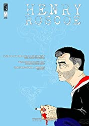 Henry Roscoe #2 (Henry Roscoe Vol. 1: Detective, Sort of)
