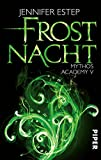 Frostnacht: Mythos Academy 5 - Jennifer Estep