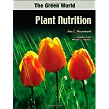 Plant Nutrition (The Green World)