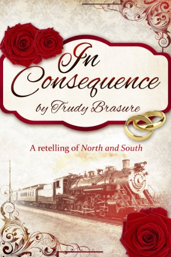 In Consequence: A Retelling of North and South (English Edition) -